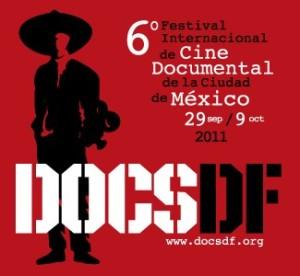 6e Festival DOCS-DF de Mexico : Compte rendu