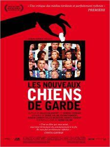 « Les nouveaux chiens de garde » (Gilles Balbastre, Yann Kergoat)