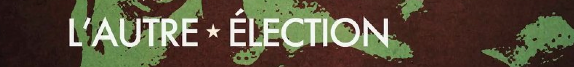 L'autre élection : carnet de route d'un webdoc #2