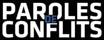 «Paroles de conflits» : entretien avec Raphaël Beaugrand