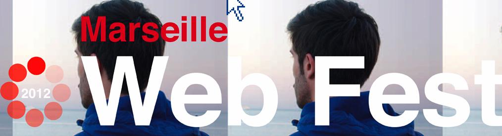 Marseille Web Fest : Transmédia et création web en PACA