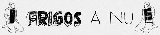 « Frigos à nu », par ailleurs un webdocumentaire…