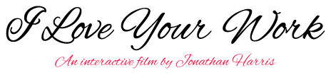 « I Love Your Work », un webdoc signé Jonathan Harris