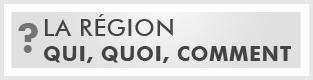 region_qui_quoi_comment