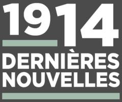 1914 dernieres nouvelles