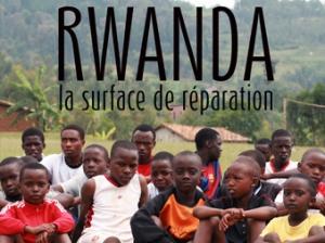 « Rwanda, la surface de réparation », vu par 'Sport & films'