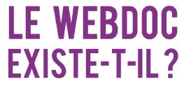 Les premières pages du livre « Le webdoc existe-t-il ? »